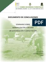 Seminarios Técnicos IIFF 2013-Conclusiones