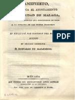 'Manifiesto Que Publica El Ayuntamiento de La Ciudad de Malaga Sobre Las Ocurrencias Que Precedieron en Ella a La Entrada de Las Tropas Francesas