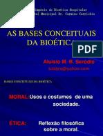Bases Conceituais BioeticaDr Aloisio