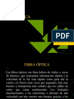 Fibra Optica - Cámaras Digitales