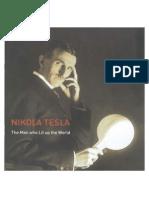 Nikola Tesla -The Man Who Lit Up The World