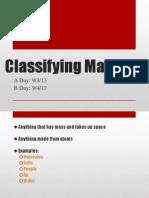 Classifying Matter/Mixtures