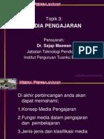Topik 3 - Media Pengajaran