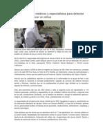 10/09/13 tuxtepecano Actualiza SSO a médicos y especialistas para detectar síntomas de cáncer en niños