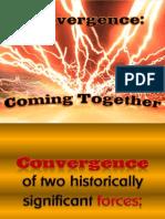 Convergence Slideshow