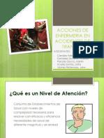 Acciones de Enfermeria en Accidentes de Transito