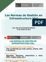 1 Las Normas de Gestión en Infraestructura Vial