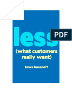 Less - What Customers Really Want
