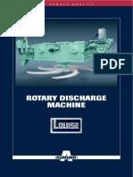 Rotary Discharge Machine