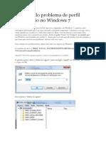Resolvendo problema de perfil temporário no Windows 7