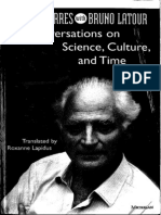 LATOUR, Bruno. Conversations on Science Culture and Time