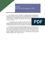 (2013-01-07) - El 56% de la emisión monetaria del BCRA financió al sector público en 2012 - Acceda al Informe Semanal del BCRA (diciembre de 2012)
