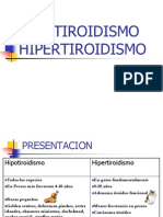 Hipo e Hiper Tiroidismo