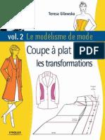 Teresa Gilewska - Le modélisme de mode. Tome 2, Coupe à plat, les transformations - 2008