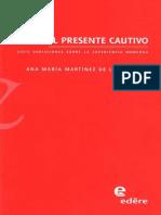 94799352 Ana Maria Martinez de La Escalera El Presente Cautivo