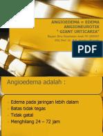 Angioedema = Edema Angioneurotik
