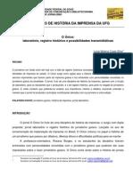 O Único - laboratório, registro histórico e possibilidades transmidiáticas