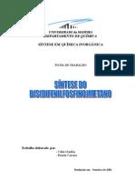 SÍNTESE E CARACTERIZAÇÃO DO BIS(DIFENILFOSFINO)METANO
