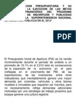 LA PLANIFICACION PRESUPUESTARIA Y SU INCIDENCIA EN LA EJECUCION DE LAS METAS FISICAS Y FINANCIERAS DEL PROGRAMA PRESUPUESTAL DE INSCRIPCIÓN Y PUBLICIDAD REGISTRAL EN LA  SUPERINTENDENCIA NACIONAL DE REGISTROS PÚBLICOS EN E
