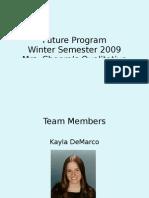 FUTURE presentation Kayla Winter2009
