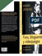 Henry Jenkins Fans Blogueros y Videojuegos