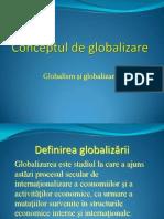 Conceptul de GlobalizareConceptul de globalizare