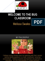 welcome to the the bug classroom 2013