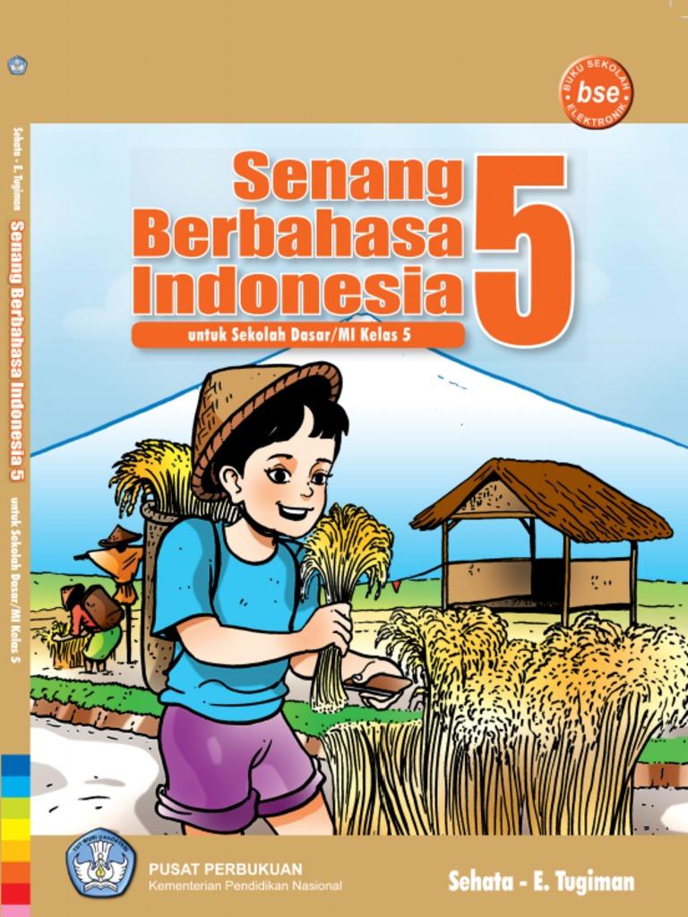 Senang Berbahasa Indonesia 5