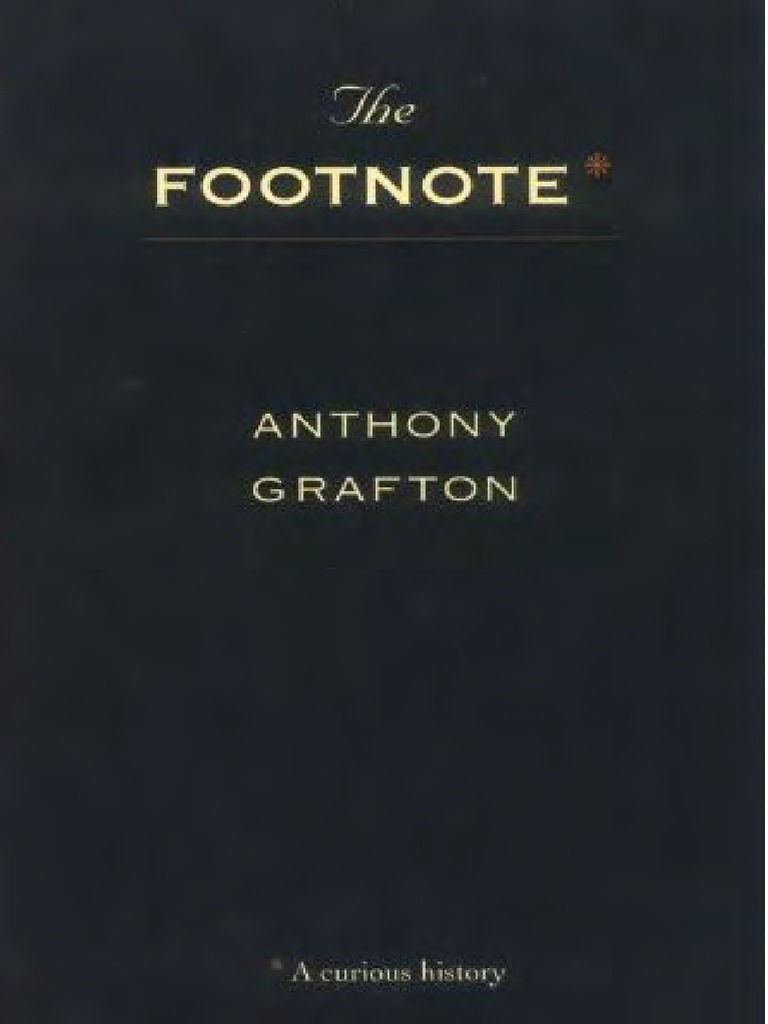 Grafton a footnote a curious history harvard 1999 the grafton a footnote a curious history harvard 1999 the history of the decline and fall of the roman empire historian fandeluxe Image collections
