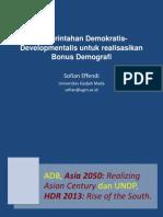 Pemerintahan Demokratis-Developmentalis untuk Realisasikan Bonus Demografi