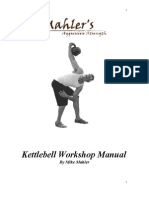 Mike Mahler's Aggressive Strength Kettle Bell Workshop Manual