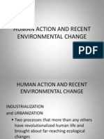 Human Action and Recent Environmental Change