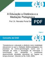 A Educação a Distancia e a Mediação Pedagógica (MyClass)