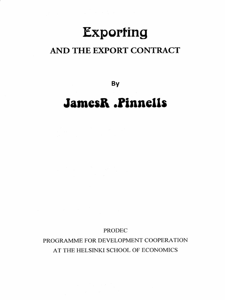 Exporting and the Export Contract By James R Pinnells – Export Contract