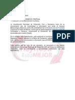 PROBABILIDAD DE TORMENTA TROPICAL .- Protección Civil en permanente monitoreo.