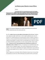 Decidi Ser Guerrilheira Para Libertar Meus Filhos Das FARC
