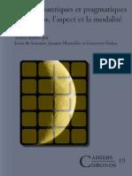 Louis de Saussure, Jacques Moeschler, Genoveva Puskas Etudes Semantiques Et Pragmatiques Sur Le Temps, Laspect Et La Modalite. French Edition 2007
