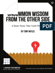 Uncommon Wisdom From The Other Side