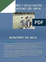 Monitoreo y Evaluación de la Calidad del Agua