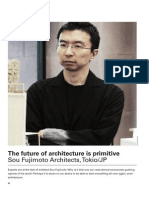Fujimoto, S. - The Future of Architecture is Primitive
