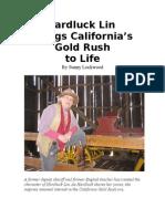 Hardluck Lin Brings California's Gold Rush to Life