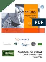 Sueños de Robot II Javier Gramajo López 2009