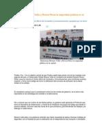 12-09-2013 Puebla Noticias - Refuerzan Moreno Valle y Rivera Pérez la seguridad pública en la capital