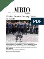 13-09-2013 Diario Matutino Cambio de Puebla -  ¡Por fin! Estrenan drones y Centro de Mando