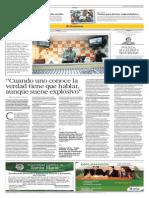 """""""Cuando uno conoce la verdad tiene que hablar, aunque suene explosivo"""" - El Comercio Arequipa (23-02-2013 )"""
