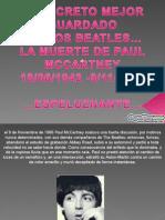 El Secreto de Los Beatles , Pura fantasia curiosa inventada por ellos.