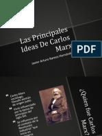 Las Principales Ideas De Carlos Marx.pptx