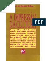 A.impressao.da.cultura_José.Antônio.Silva