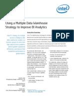 Using a Multiple Data Warehouse Strategy to Improve Bi Analytics