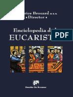 BROUARD, M. (dir.), Enciclopedia de la Eucaristía, Desclée de Brower, Bilbao 2004